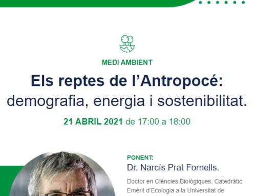 Conferència: Els reptes de l'Antropocé:demografia, energia i sostenibilitat.