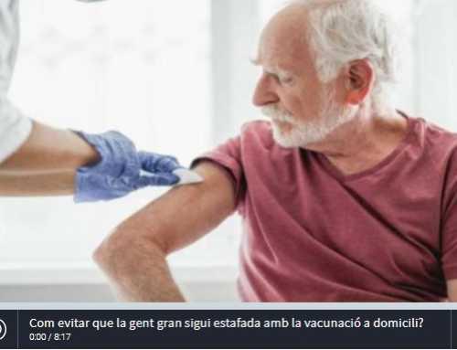 Com evitar que la gent gran sigui estafada amb la vacunació a domicili?