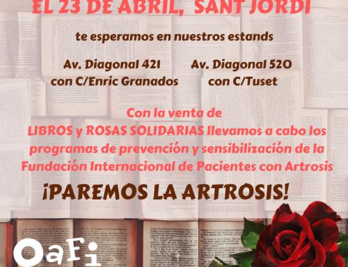 En Sant Jordi, paramos la artrosis con OAFI Fundación Internacional