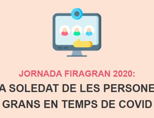 """NOTA DE PREMSA – Jornada FiraGran 2020 sobre """"LA SOLEDAT DE LES PERSONES GRANS EN TEMPS DE COVID"""""""